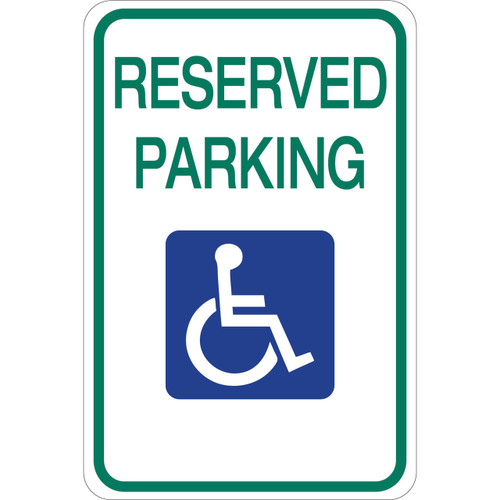 Reserved Parking (Handicapped) - Aluminum Sign