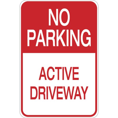 No Parking - Active Driveway - Aluminum Sign