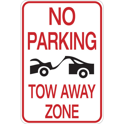 No Parking - Tow Away Zone - Aluminum Sign