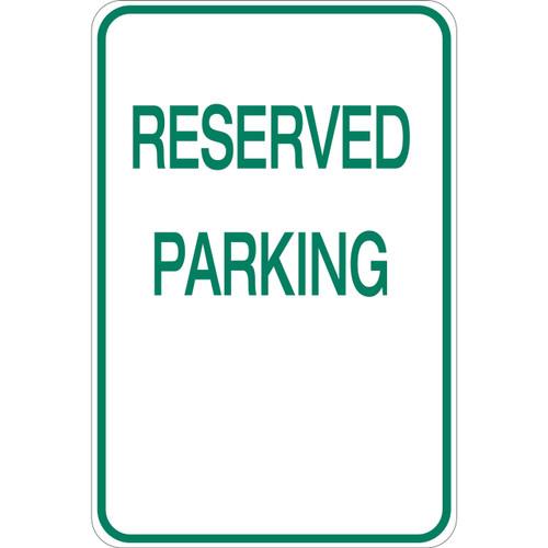 Reserved Parking - Aluminum Sign
