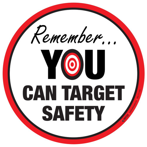 Floor Sign - Remember... You Can Target Safety