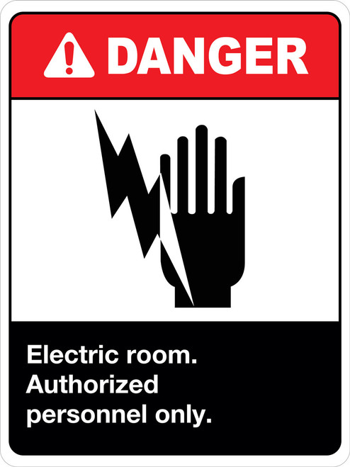 Danger Electric Room Authorized Personnel only