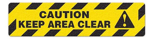 "Caution Keep Area Clear (6""x24"") Anti-Slip Floor Tape"