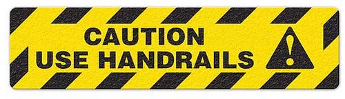 "Caution Use Handrails (6""x24"") Anti-Slip Floor Tape"