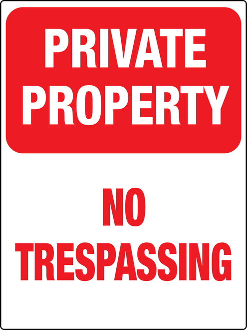 Private property - No Trespassing small sign