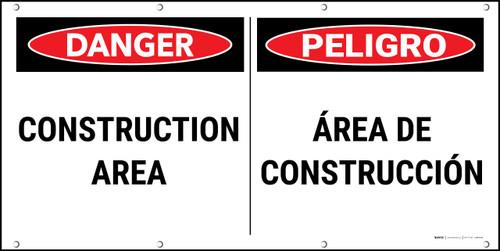 Danger Construction Area Bilingual Banner