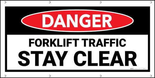 Danger Forklift Traffic Stay Clear Banner