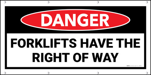 Danger Forklifts Have The Right Of Way Banner