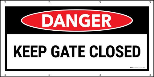 Danger Keep Gate Closed Banner
