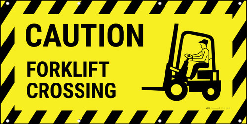 Forklift Crossing Caution Banner