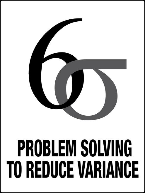 Six Sigma Problem Solving Sign