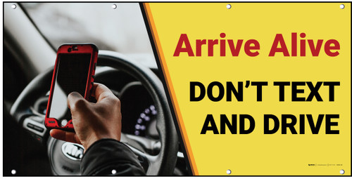Arrive Alive Don't Text and Drive Banner