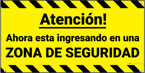 Attention You Are Now Entering A Safety Zone (Spanish) Banner