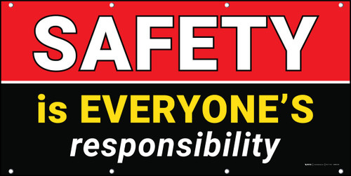 Safety is Everyone's Responsibility Banner