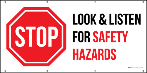 Stop Look And Listen For Safety Hazards Banner