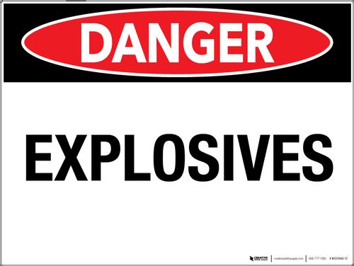 Danger: Explosives - Wall Sign