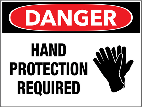 Danger Hand Protection Required Wall Sign