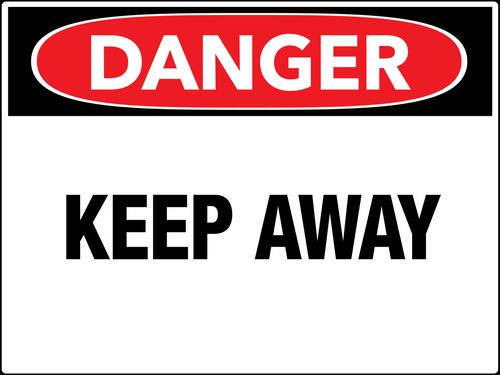 Danger Keep Away Wall Sign