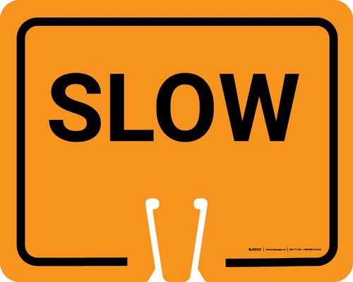 Slow Clip-On Cone Sign