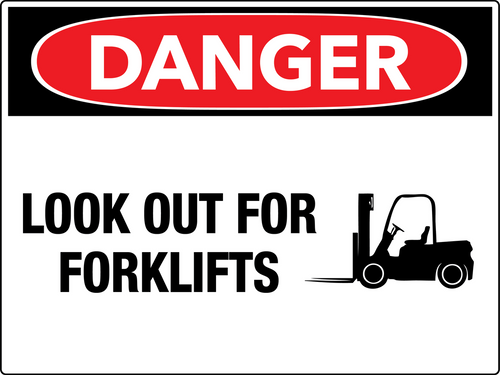 Danger Look Out For Forklifts Wall Sign