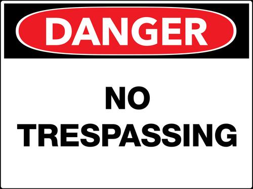 Danger No Trespassing Wall Sign