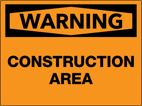 Warning Construction Area Wall Sign