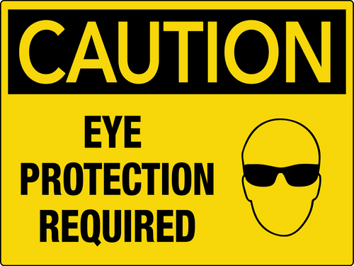 Caution Eye Protection Required Wall Sign