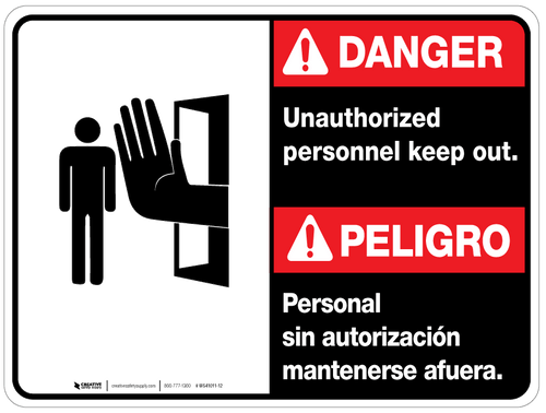 Bilingual Danger Unauthorized Personnel Keep Out Wall Sign