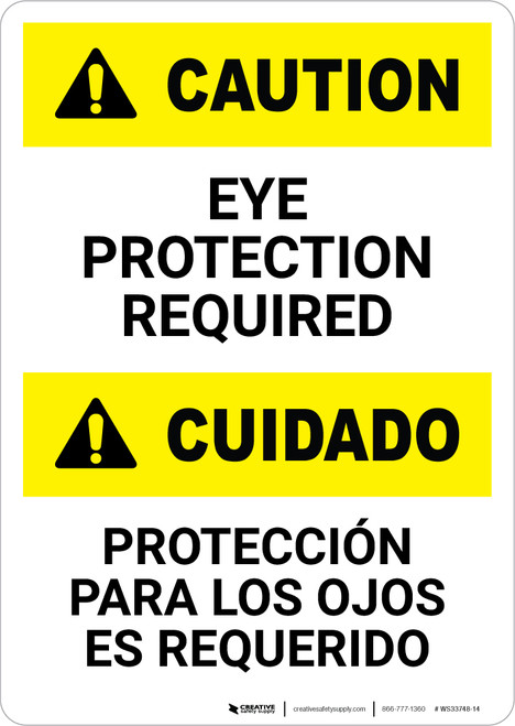Caution: Eye Protection Required Bilingual - Portrait Wall Sign