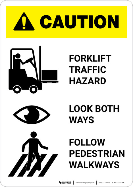 Caution: Forklift Traffic Hazard Look Both Ways Follow Walkways - Portrait Wall Sign
