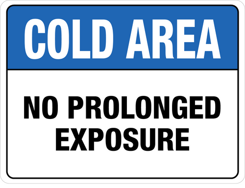 Cold Area - No Prolonged Exposure Floor Sign