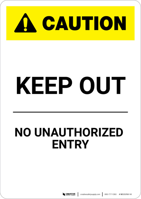 Caution: Keep Out White - Portrait Wall Sign