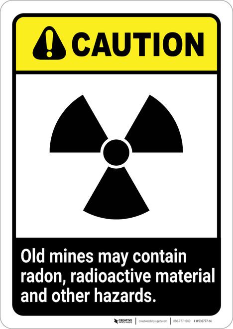 Caution: Old Mine Hazards ANSI - Portrait Wall Sign