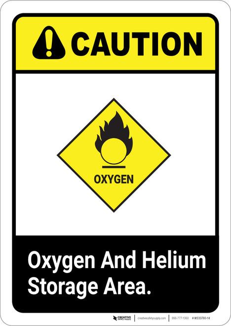 Caution: Oxygen Helium Storage Area ANSI - Portrait Wall Sign