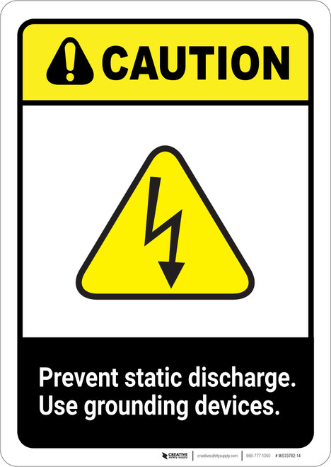 Caution: Prevent Static Discharge ANSI - Portrait Wall Sign