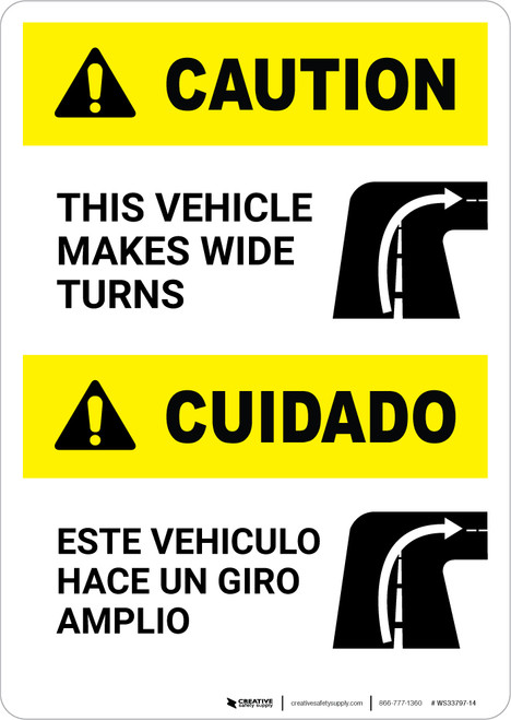 Caution: Wide Turns Bilingual (Spanish) - Portrait Wall Sign