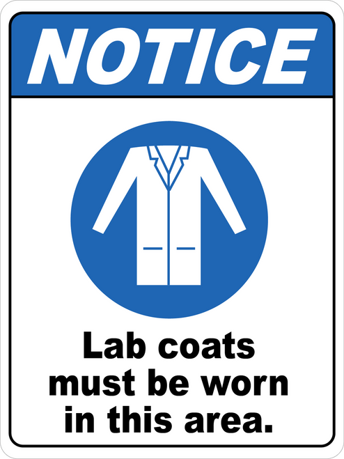 Notice - Lab Coats Must Be Worn In This Area Floor Sign