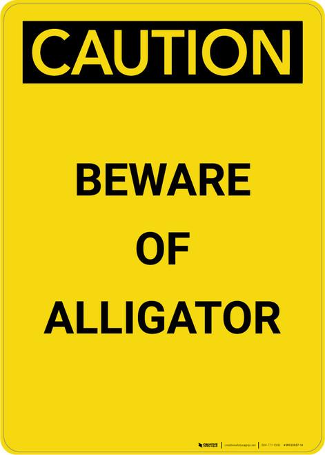 Caution: Beware Of Alligator - Portrait Wall Sign