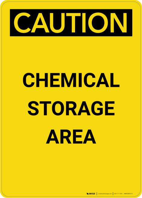 Caution: Chemical Storage Area - Portrait Wall Sign