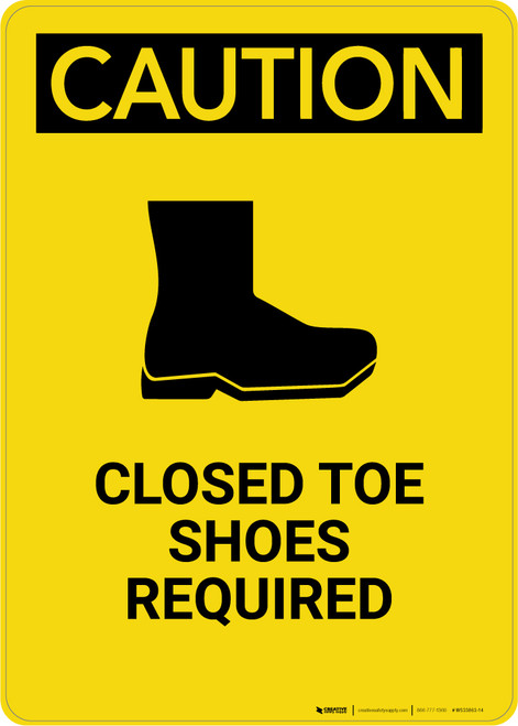 Caution: Closed Toe Shoes Required - Portrait Wall Sign