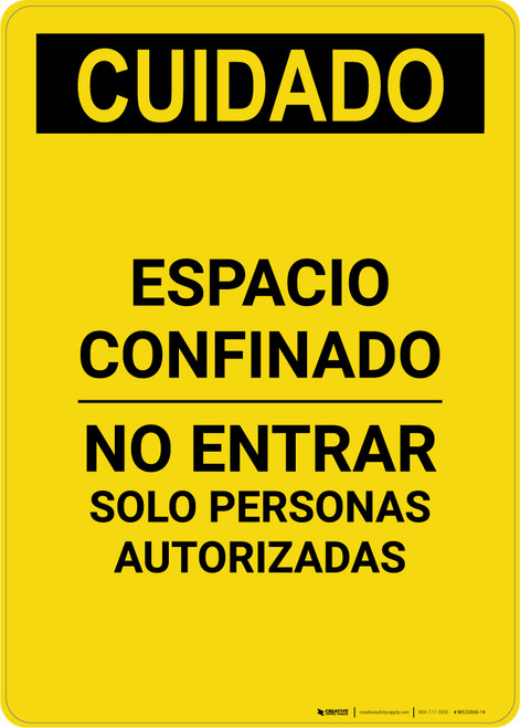 Caution: Confined Space Do Not Enter Spanish - Portrait Wall Sign