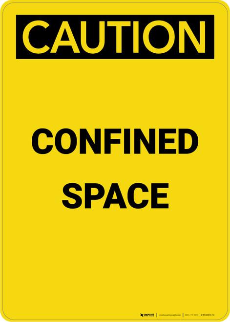 Caution: Confined Space - Portrait Wall Sign
