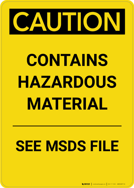 Caution: Contains Hazardous Material See MSDS - Portrait Wall Sign