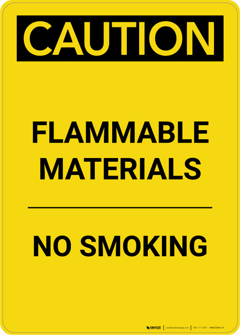 Caution: Flammable Materials No Smoking - Portrait Wall Sign