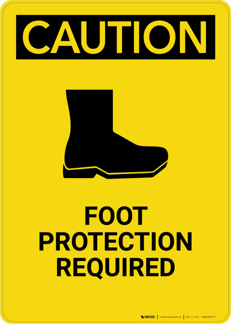 Caution: Foot Protection Required - Portrait Wall Sign