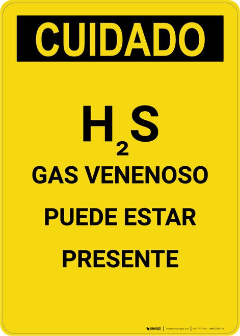 Caution: H2S Poisonous Gas May Be Present Spanish - Portrait Wall Sign