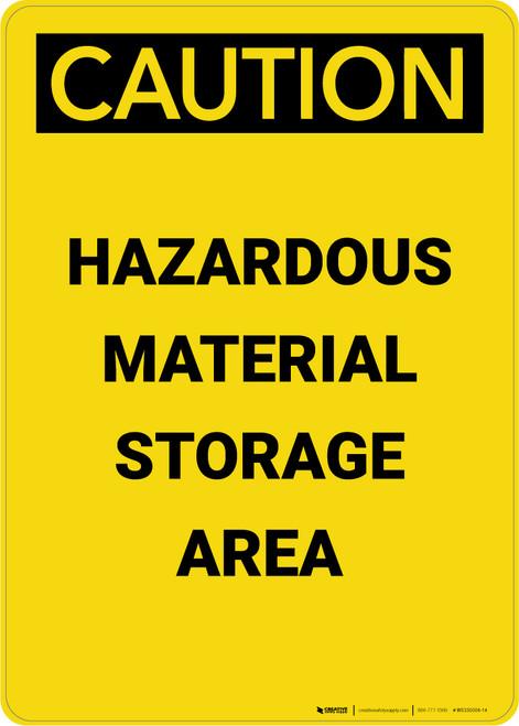 Caution: Hazardous Material Storage Area - Portrait Wall Sign