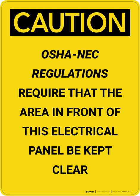 Caution: OSHA NEC Require Electrical Panel Kept Clear - Portrait Wall Sign