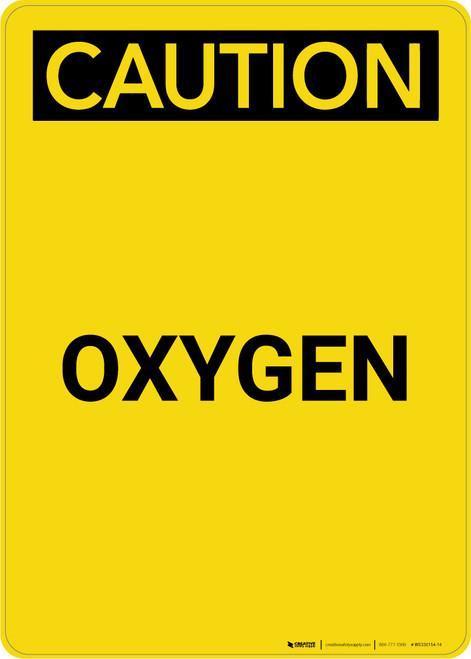 Caution: Oxygen - Portrait Wall Sign