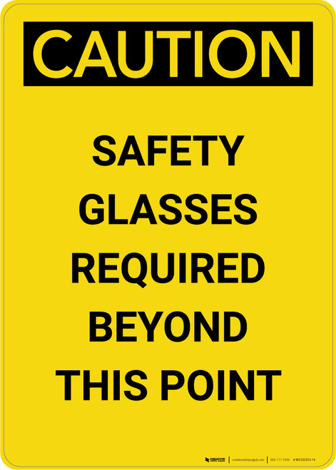 Caution: PPE Safety Glasses Required Beyond This Point - Portrait Wall Sign